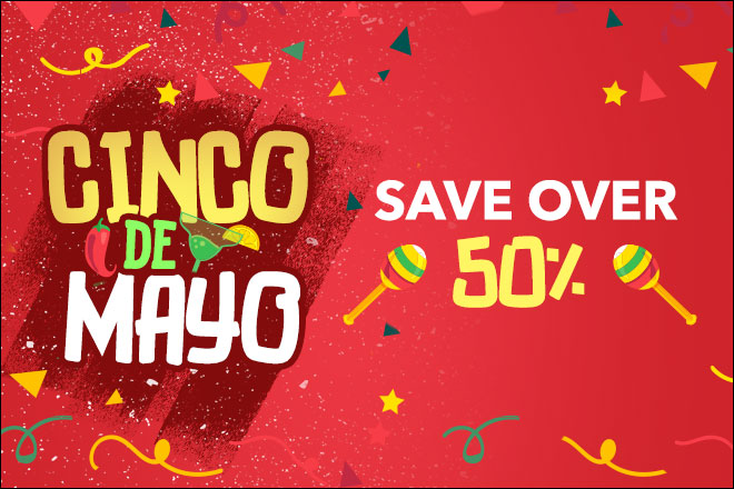 Save on Cinco de Mayo 2019 Deals at TicketsatWork.com!